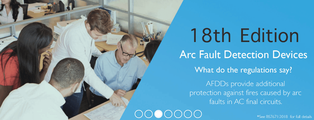 18th Edition Arc Fault Detection Devices 2